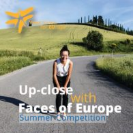 Faces of Europe: Summer Competition and More
