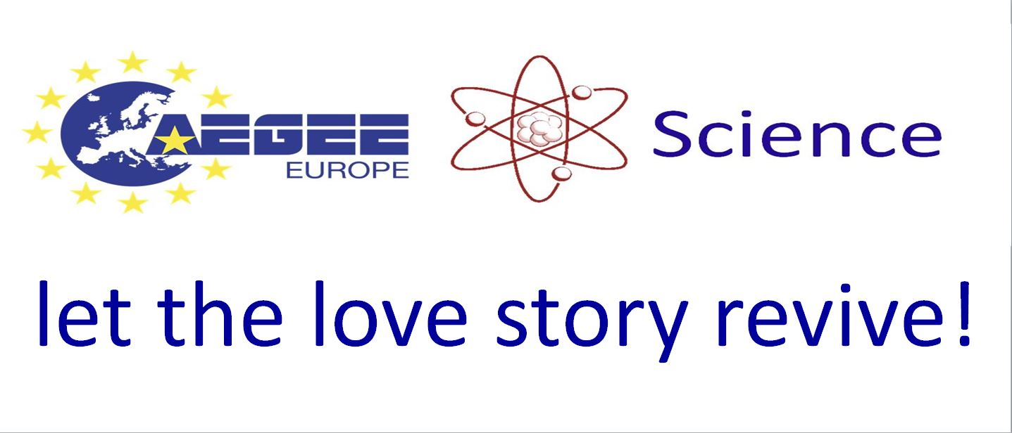 AEGEE and Science, let the love story revive!