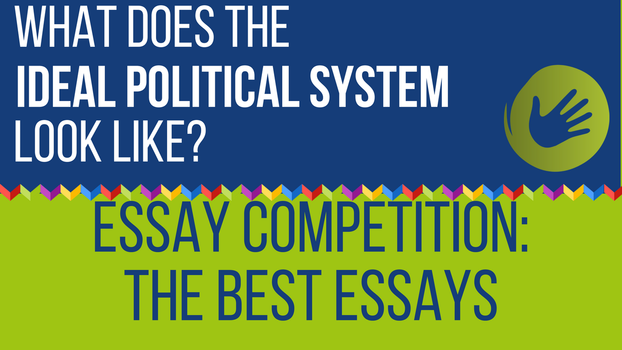 High School Admission Essay Sample Some Months Ago The Civic Education Working Group Launched A Competition  For Essays With The Title What Does The Ideal Political System Look  Like The Yellow Wallpaper Essays also How To Write An Application Essay For High School Cewg Essay Competition The Ideal Puzzle  Can We Put Back Together  My School Essay In English